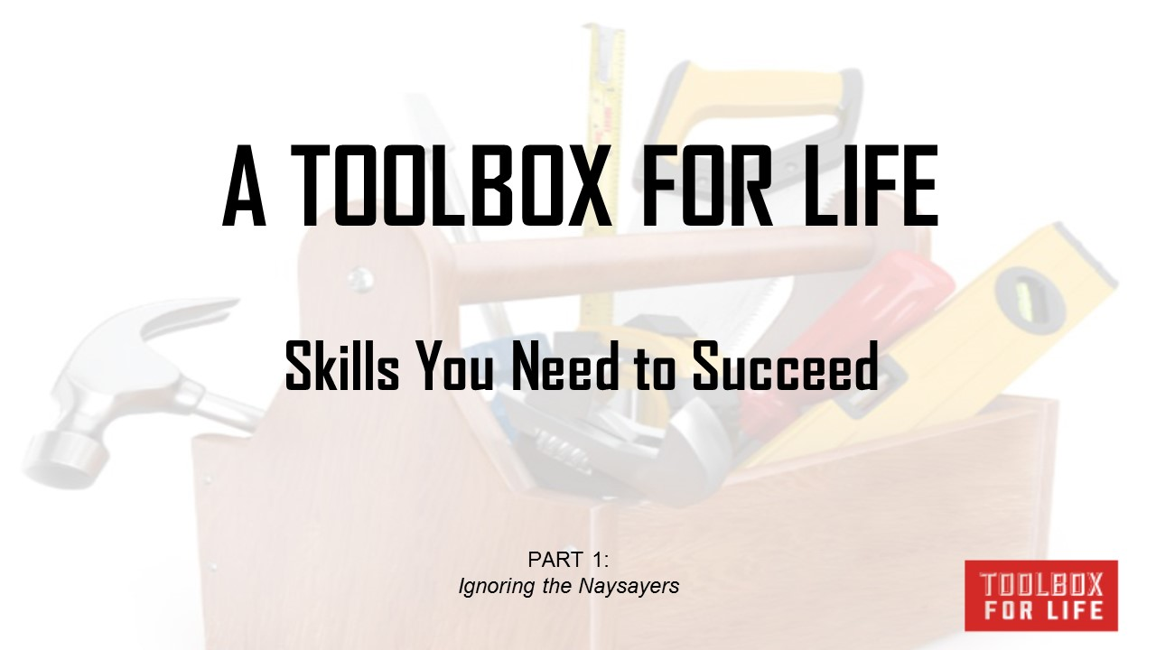 A Toolbox For Life – Part 1
