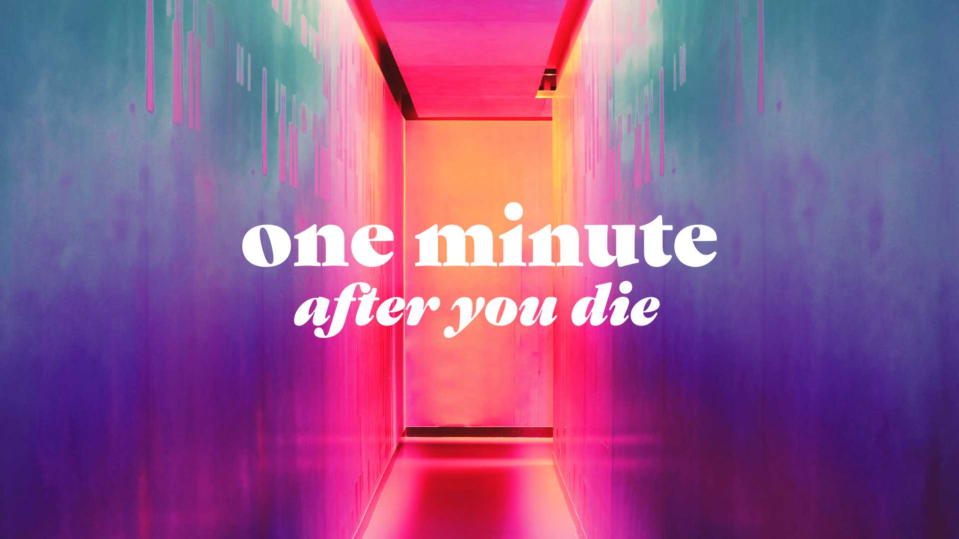 One Minute After You Die – Part 2 (What happens after you die?)
